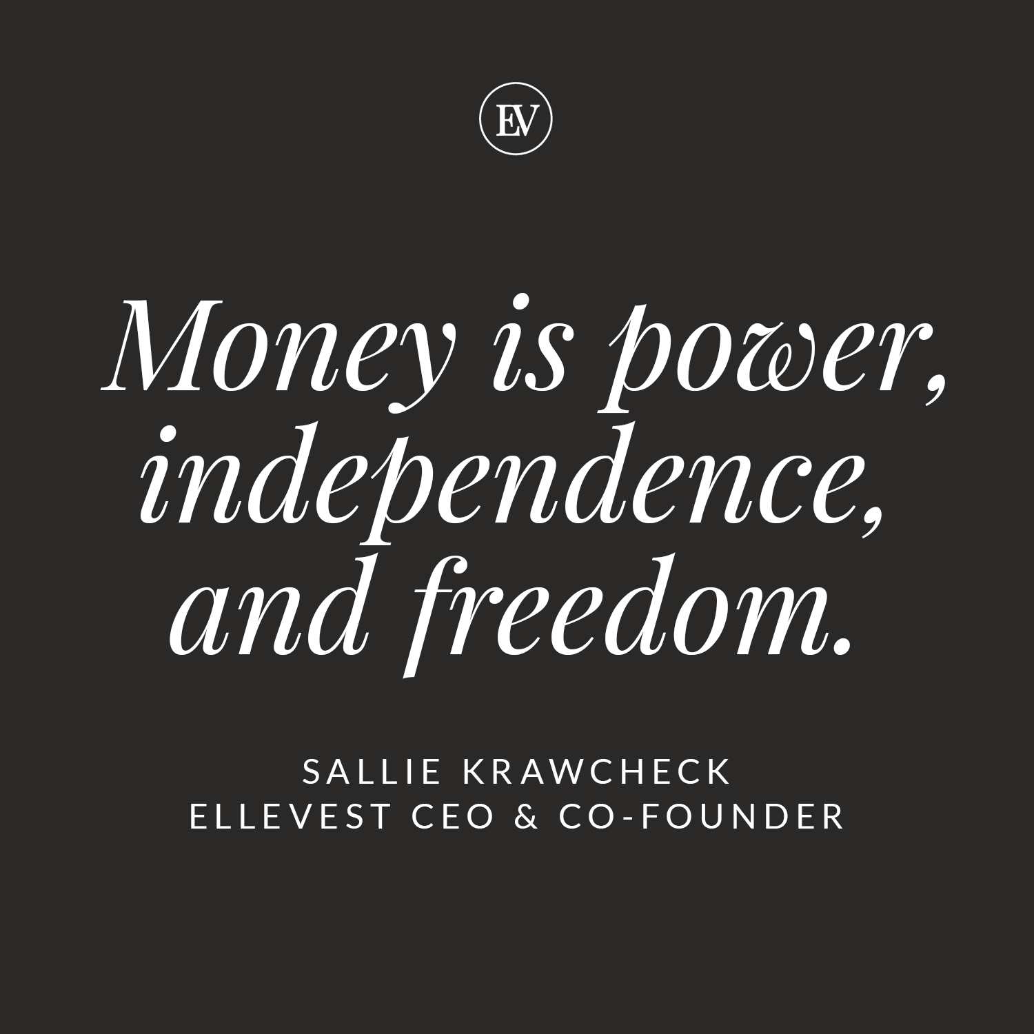 Money is power, independence and freedom.