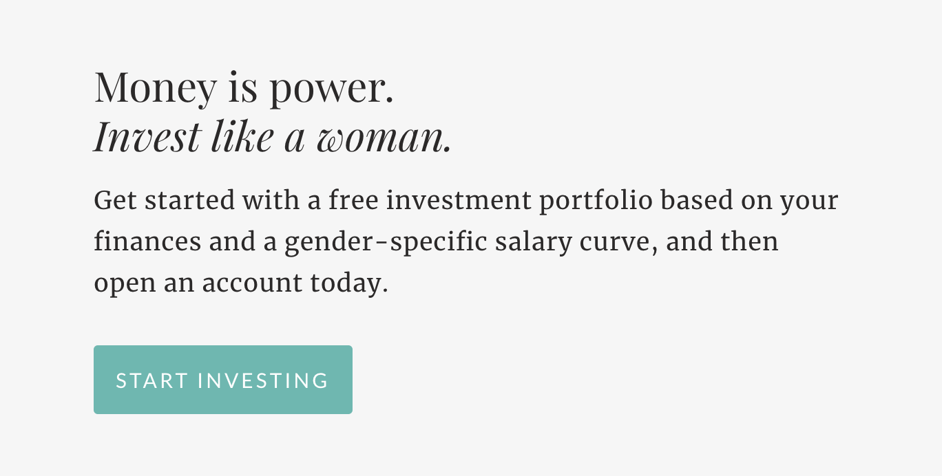 Invest Like a Woman - Open an account with Ellevest